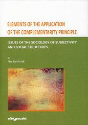 Elements of the Application of the Complementarity Principle, Szymczyk Jan
